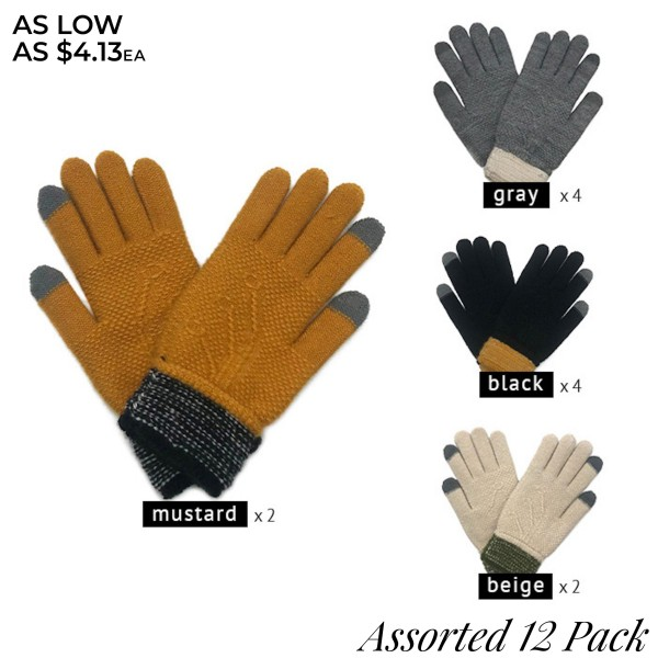 Do everything in Love Assorted Smart Touch Knit Gloves. (12 Pack)  - One size fits most - Touchscreen Compatible  - 12 Pair Per Pack - 4 Assorted Colors - 2-Mustard / 2-Ivory / 4-Black / 4-Grey - 100% Acrylic