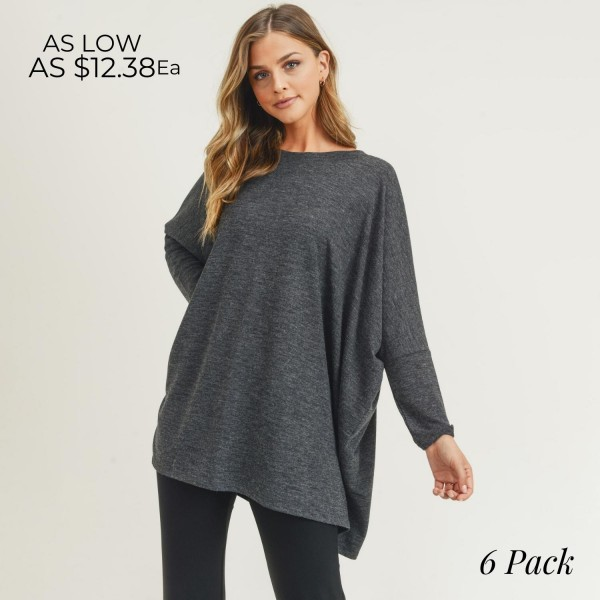 Women's Oversized Dolman Sleeve Tunic Top (6 Pack)  - Round neckline - Dropped shoulder seam detail - Dolman long sleeves - Soft and comfortable fabric with stretch - Oversized silhouette - Perfect for styling with leggings or skinny jeans   - Pack Breakdown: 6 Shirts Per Pack - Sizes: 2-S / 2-M / 2-L - 80% Polyester, 16% Cotton, 4% Spandex