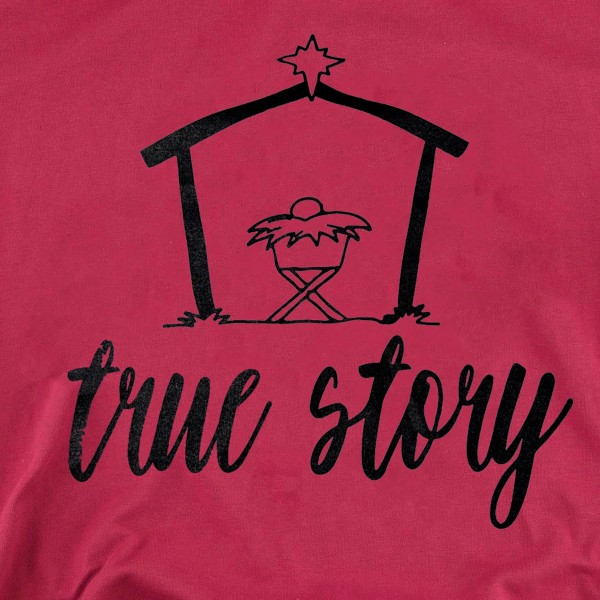 True Story Christmas Graphic Tee.  - Printed on a Gildan Softstyle Brand - Color: Red - 6 Shirts Per Pack  - 1-S / 2-M / 2-L / 1-XL  - 100% Cotton