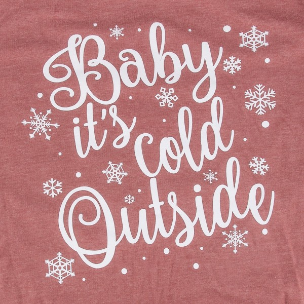 Baby It's Cold Outside Christmas Print Graphic Tee.  - Printed on a Bella Canvas Brand Tee - Color: Brick Red - 6 Shirts Per Pack - 1-S / 2-M / 2-L / 1-XL  - 52% Cotton / 48% Polyester