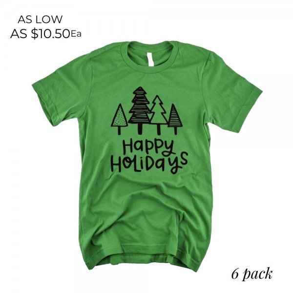 Happy Holidays Graphic Tee.  - Printed on an Anvil Lightweight Brand Tee - Color: Green - 6 Shirts Per Pack - Sizes: 1-S / 2-M / 2-L / 1-XL - 100% Cotton
