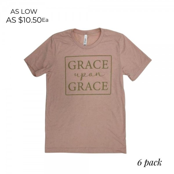 Grace Upon Grace Graphic Tee.  - Printed on a Bella Canvas Brand Tee - Color: Blush Pink - Sizes: 1-S / 2-M / 2-L / 1-XL - 6 Shirts Per Pack - 52% Cotton / 48% Polyester