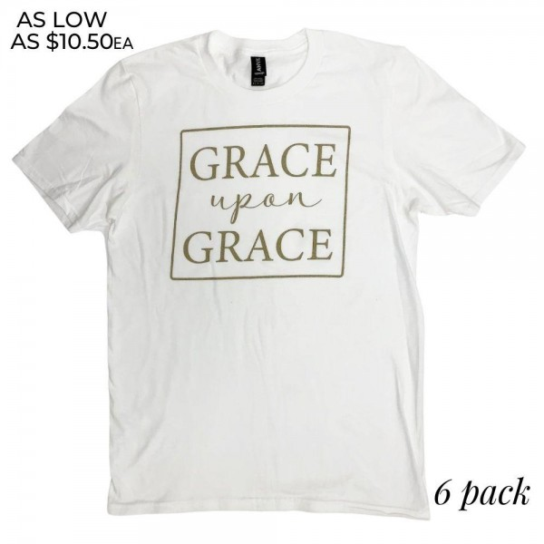 Grace Upon Grace Graphic Tee.  - Printed on an Anvil Lightweight Brand Tee - Color: White - Sizes: 1-S / 2-M / 2-L / 1-XL - 6 Shirts Per Pack - 100% Cotton