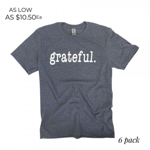 Grateful Graphic Tee.  - Printed on a Gildan Softstyle Brand Tee - Color: Heather Navy - 6 Shirts Per Pack - Sizes: 1:S 2:M 2:L 1:XL - 65% Polyester / 35% Cotton