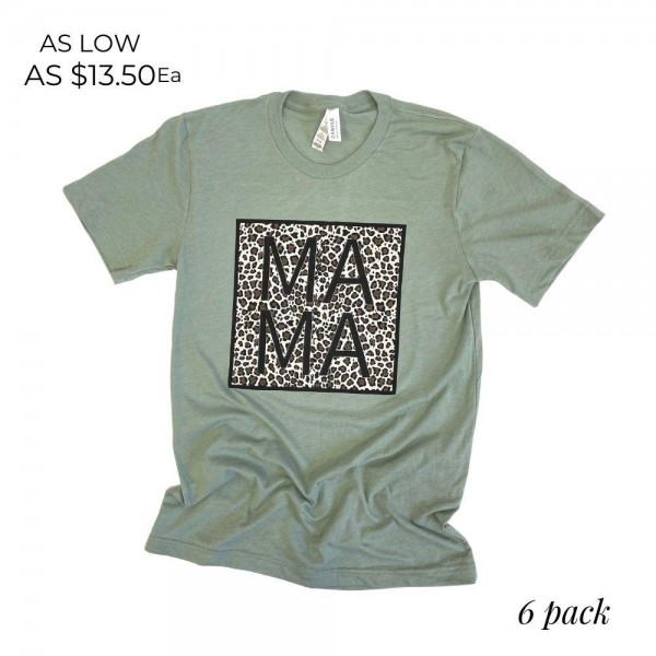 MAMA Leopard Print Graphic Tee. (6 Pack)   - Printed on a Bella Canvas Brand Tee - Color: Sage - 6 Shirts Per Pack - Sizes: 1:S 2:M 2:L 1:XL - 52% Cotton / 48% Polyester