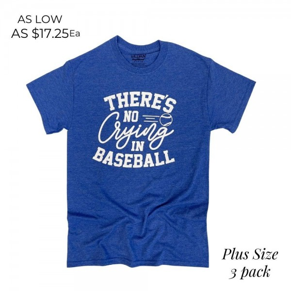 Plus Size There's No Crying in Baseball Graphic Tee. (3 Pack)  - Printed on a Gildan Softstyle Brand Tee - Color: Heather Royal - 3 Shirts Per Pack - Sizes: All 2XL - 65% Cotton / 35% Polyester