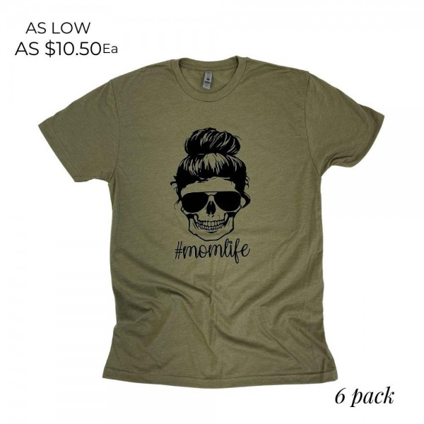 """""""Mom Life"""" Skull Graphic Tee. (6 Pack)  - Printed on a Next Level Brand Tee - Color: Olive - 6 Shirts Per Pack - Sizes: 1:S 2:M 2:L 1:XL - 60% Cotton / 40% Polyester"""