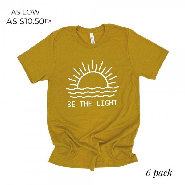 Be The Light Graphic Tee. (6 Pack)  - Printed on a Bella Canvas Brand Tee - Color: Mustard - 6 Shirts Per Pack - Sizes: 1:S 2:M 2:L 1:XL - 100% Cotton