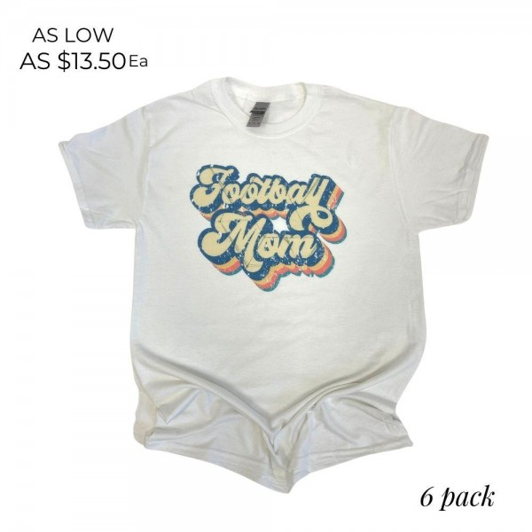 Football Mom Graphic Tee. (6 Pack)  - Printed on a Gildan Brand Tee  - Color: White - 6 Shirts Per Pack  - Sizes: 1:S 2:M 2:L 1:XL  - 50% Cotton, 50% Polyester