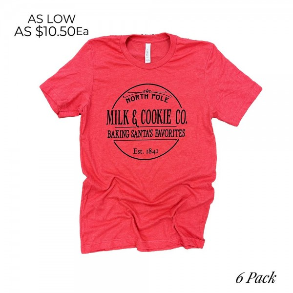 Milk and Cookies Graphic Tee. (6 Pack)  - Printed on a Bella Canvas Tee - Pack Breakdown: 6pcs/pack - Sizes: 1-S / 2-M / 2-L / 1-XL - 100% Cotton