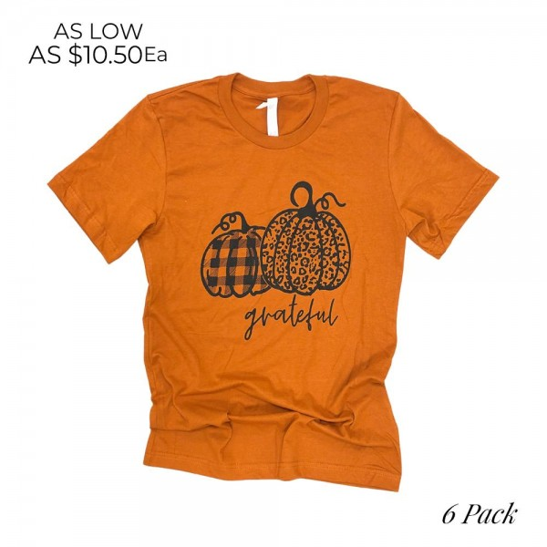 Grateful Pumpkins Graphic Tee (6 Pack)  - Printed on a Bella Canvas Tee - Pack Breakdown: 6pcs/pack - Sizes: 1-S / 2-M / 2-L / 1-XL - 100% Cotton