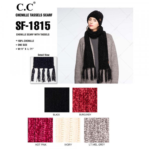 """C.C SF-1815 Chenille scarf with tassels  - 100% Chenille  - One size fits most - W:11"""" X L:71"""""""