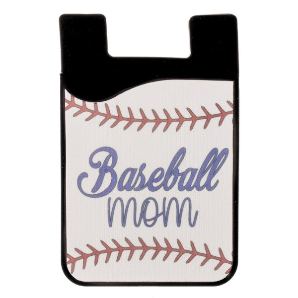 """Baseball Mom"" baseball printed Peel and Stick card holder phone caddy.  - Approximately 2.25"" W x 3.5"" T"