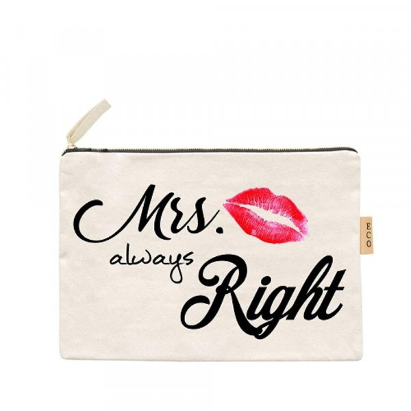 "Mrs. Always Right canvas travel pouch.  - Open lined inside, no pockets - Zipper closure - Approximately 7"" W x 6"" T - 100% Cotton"