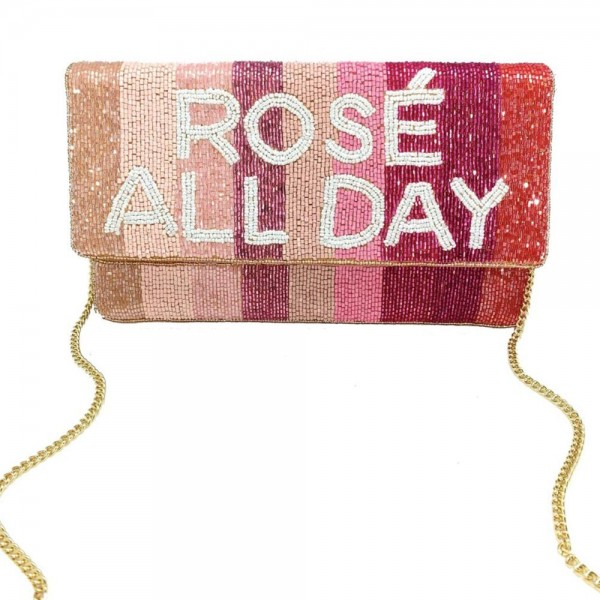 """Beaded Cross Body Bag that says """"Rosé All Day"""".  - Snap Closure - Can be Worn as a Cross Body or a Clutch - Pocket Inside - Chain Strap 21"""" Long - Approximately 10"""" x 6"""""""