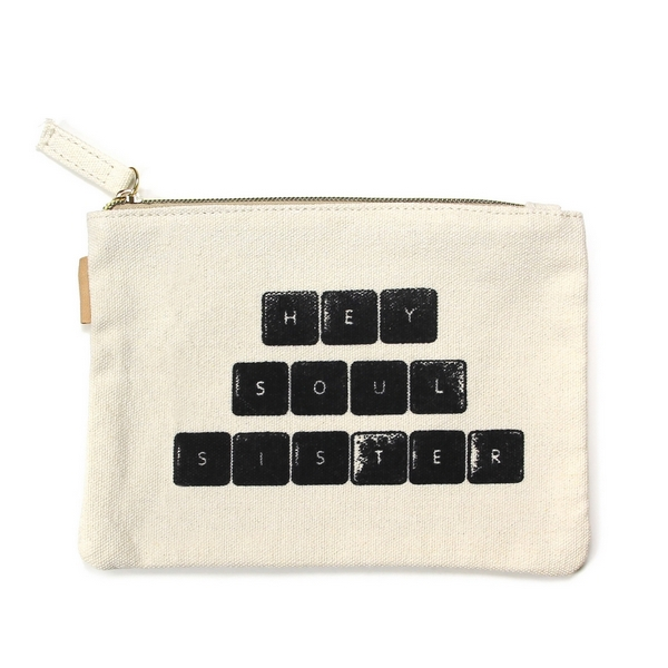 "Hey Soul Sister Canvas Pouch.  - Open Inside; No Pockets  - Zipper closure - Approximately 7"" W x 6"" T - 100% Cotton"