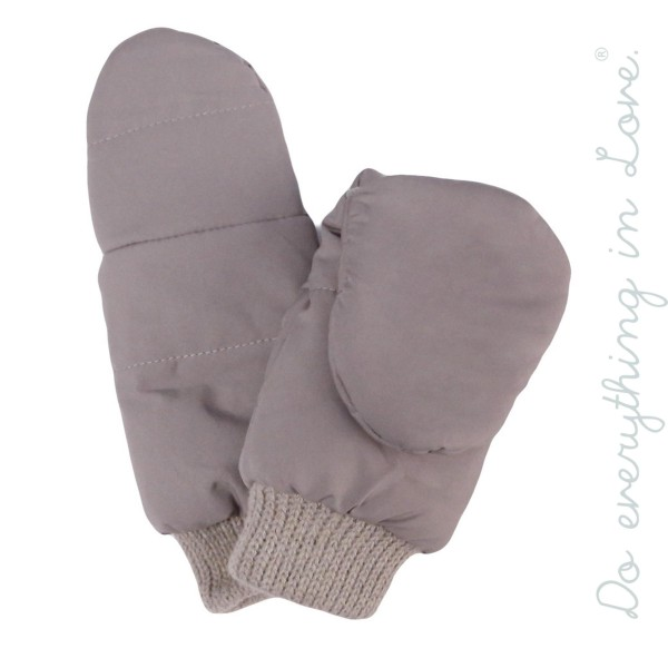 Do everything in Love brand puffy flip top mittens.  - One size fits most  - 100% Polyester