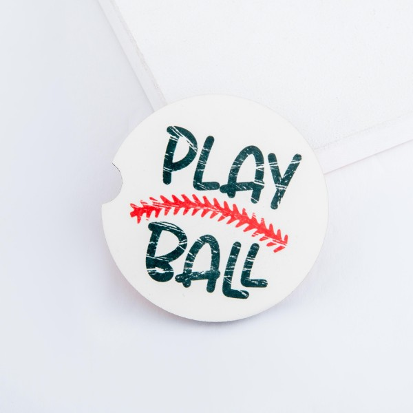 """Distressed """"Play Ball"""" baseball printed car coaster set.  - Pack Breakdown: 2pcs/pack - Approximately 2"""" in diameter - Finger slot for easy removal - Condensation absorbing cork"""