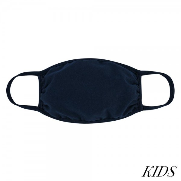 KIDS Reusable Solid Color T-Shirt Cloth Face Mask.  - Machine Wash in Cold  - Mild Detergent  - Lay Flat to Dry - Do Not Bleach - Reusable Face Mask - These Mask Have NO Filter - One Size Fits Most (KIDS AGES 5-11) - Exterior Material: 95% Polyester / 5% Spandex - Interior Material: Cotton Blend in Ivory or White  These Masks Are Not For Professional Use and Not Medically Rated. These Masks Have No Proven Effectiveness Against Any Viruses.