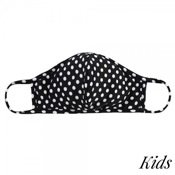 KIDS Reusable Black & White Polka Dot T-Shirt Cloth Face Mask with Seam.  - Machine Wash in Cold - Mild Detergent - Lay Flat to Dry - Do Not Bleach - Reusable Face Mask - These Mask have NO Filter - One Size Fits Most KIDS (AGES 5-11 years) - Exterior Material: 95% Polyester / 5% Spandex - Interior Material: Cotton Blend in Ivory or White  These Masks Are Not For Professional Use and Not Medically Rated. These Masks Have No Proven Effectiveness Against Any Viruses.