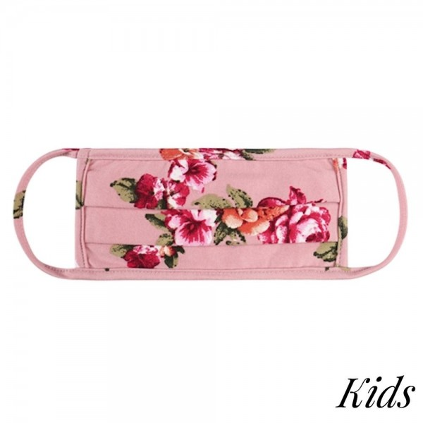 KIDS Reusable Floral Pleated T-Shirt Cloth Face Mask.  - Machine Wash in Cold - Mild Detergent - Lay Flat to Dry - Do Not Bleach - Reusable Face Mask - These Mask have NO Filter - One Size Fits Most KIDS (AGES 5-11) - Exterior Material: 95% Polyester / 5% Spandex - Interior Material: Cotton Blend in Ivory or White  ** These Masks Are Not For Professional Use and Not Medically Rated. These Masks Have No Proven Effectiveness Against Any Viruses.  *** ALL Sales Final Due to CDC Recommendations