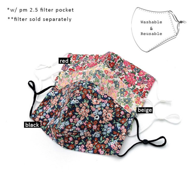 Do everything in Love Brand Adjustable Floral Print Fashion Mask with Filter Insert.  - Adjustable Ear Loops - Washable & Reusable  - Non-Medical - Filter Insert - Filter Sold Separately*** - Blocks against Sunlight / Dust / Etc - Wash After Each Use  - One size fits most Adults   *** ALL Sales Final Due to CDC Recommendations