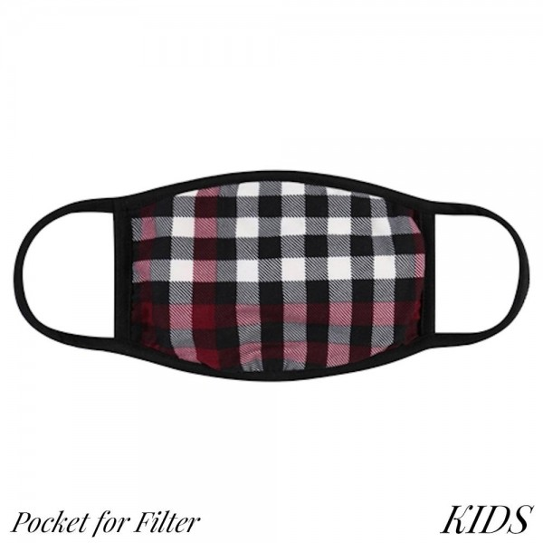 KIDS Reusable Plaid T-Shirt Cloth Face Mask with Filter Insert.  - Machine Wash in Cold - Mild Detergent - Lay Flat to Dry - Do Not Bleach - Reusable Face Mask - These Mask Have NO Filter - Insert for Filter - One Size Fits Most KIDS (AGES 5-11) - Exterior Material: 95% Polyester / 5% Spandex - Interior Material: Cotton Blend in Ivory or White  ** These Mask Are Not For Professional Use and Not Medically Rated. These Mask Has No Proven Effectiveness Against Any Viruses. *** ALL Sales Final Due to CDC Recommendations