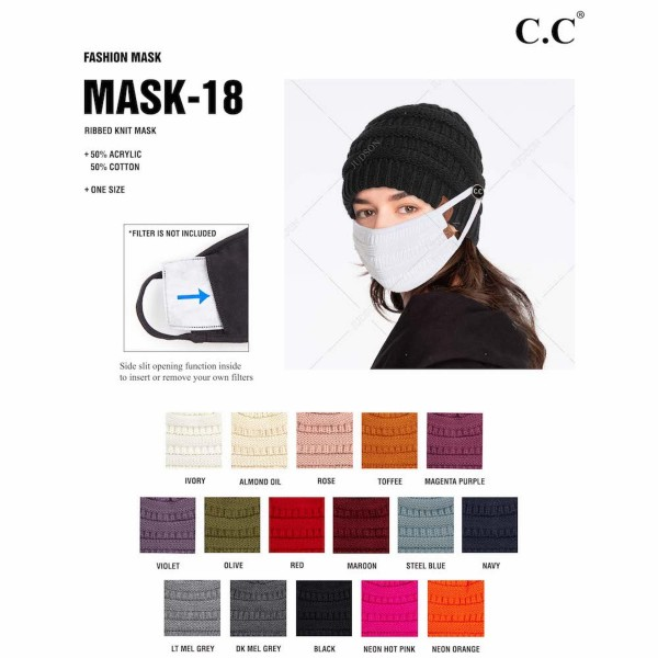 C.C MASK-18 Ribbed Knit Fall Winter Face Mask with Filter Insert.  - Non-Medical - Washable & Reusable - Wash After Each Use - Double Layer Fabric - Features Filter Insert, Filter Not Included - Made of 50% Cotton & 50% Acrylic  - Machine Wash Cold & Lay Flat to Dry  *** ALL Sales Final Due to CDC Recommendations