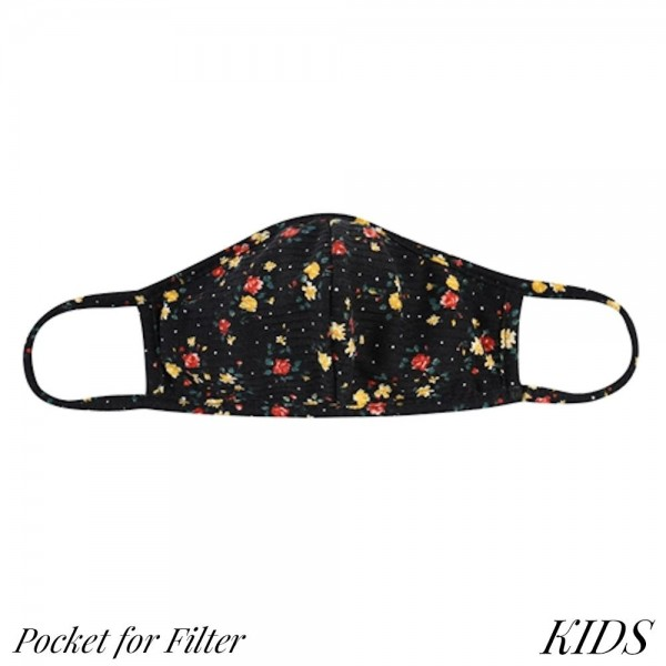 KIDS Reusable Floral Print T-Shirt Cloth Face Mask with Seam & Filter Insert.  - Machine Wash in Cold - Mild Detergent - Lay Flat to Dry - Do Not Bleach - Washable & Reusable - These Mask have NO Filter - Filter Insert (Filter Not Included)  - Filter Sold Separately** - One Size Fits Most KIDS (AGES 5-11 years) - Exterior Material: 95% Polyester / 5% Spandex - Interior Material: Cotton Blend in Ivory or White  ** These Masks Are Not For Professional Use and Not Medically Rated. These Masks Have No Proven Effectiveness Against Any Viruses. *** ALL Sales Final Due to CDC Recommendations