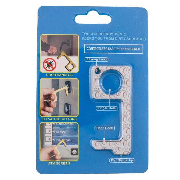Keep Your Hands Safe with This Baseball Fashion Design Contactless Safety Door Opener.  - Touch Free & Hygienic  - Keeps You From Touching Dirty Surfaces - Can Be Used For ATM Screens, Pin Pads, Door Handles Etc. - Features Keyring Loop, Finger Hole, Door Hook & Flat Tip  - Approximately 2.75""