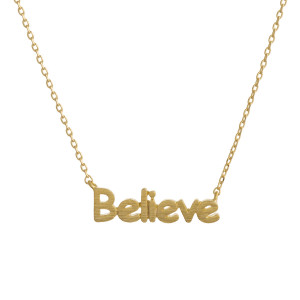 "Metal necklace with small ""Believe"" pendant. Approximate 18"" in length with 1"" pendant."
