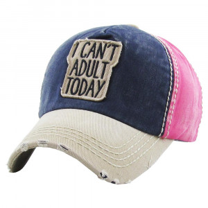 I can't adult today embroidered, vintage style ball cap with washed-look details.  - 100% cotton - Adjustable back strap - One size fits most