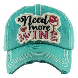 """Need More Wine"" Vintage Distressed Baseball Cap.  - One size fits most - Adjustable Velcro Closure - 100% Cotton"