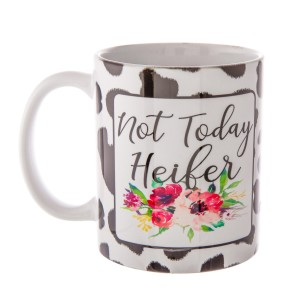 """""""Not Today Heifer"""" Floral Cow Printed Ceramic Coffee Mug.  - Hold up to 11 oz. - Double sided print - Dishwasher safe"""