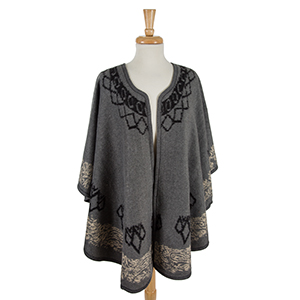 Gray cape with a black pattern. 100% acrylic. One size fits most.