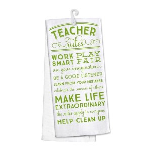 """""""Teacher Rules"""" kitchen dish towel made of 100% cotton that's super absorbent and machine washable. Towel measures 25 x 19 when open."""