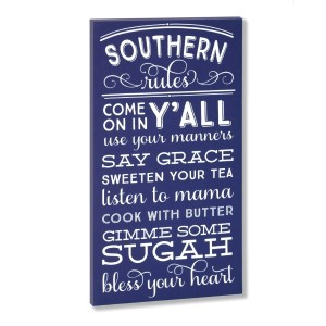 """Decorate your home with this """"Southern Rules"""" wrapped canvas wall art that includes a metal hanger on the back of the frame for easy hanging and measures 10 x 19 x 1."""