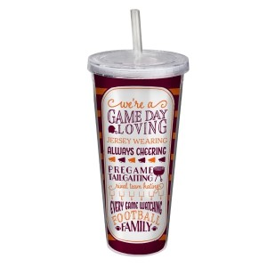 """Game day acrylic sipper cup in maroon and orange, that reads """"We're a game day loving, jersey wearing, always cheering, pregame tailgating, rival team hating, every game watching, football family. Double wall insulated, BPA free and holds 22 ounces."""