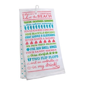 """""""12 Days of Christmas at the Beach"""" tea towel, measures 25"""" x 19"""" when open and is 100% cotton. All artwork and lyrics are copyrighted."""
