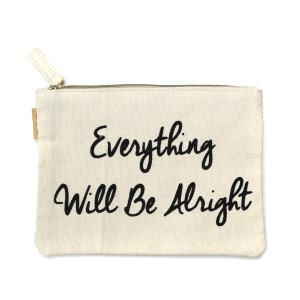 """""""Everything will be Alright"""" canvas travel pouch.  - Open lined inside - Zipper closure - Approximately 7"""" W x 6"""" T  - 100% Cotton"""