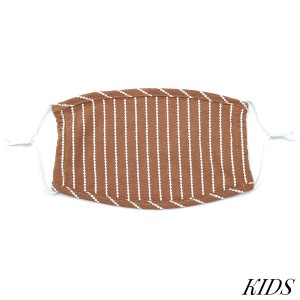 Do everything in Love Brand KIDS Adjustable Stripe Fashion Face Mask.  - Non-Medical - Adjustable Ear Loops - Washable & Reusable - Wash After Each Use - Double Layer Fabric - NO Filter  - Blocks against Sunlight / Dust / Etc - One size fits most Kids (5-11)  *** ALL Sales Final Due to CDC Recommendations