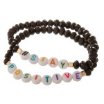 Wholesale black faceted beaded Stay Positive letter stretch bracelet set pcs pac