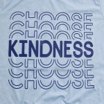 Wholesale light Blue Bella Canvas brand Choose Kindness screen printed boutique