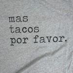 Wholesale storm Grey Bella Canvas Mas Tacos Por Favor Printed Boutique Graphic T